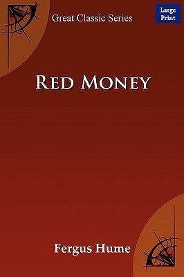 Red Money  by  Fergus Hume