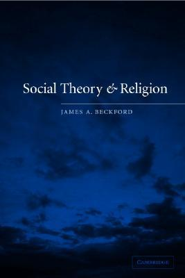 Religion And Advanced Industrial Society James A. Beckford
