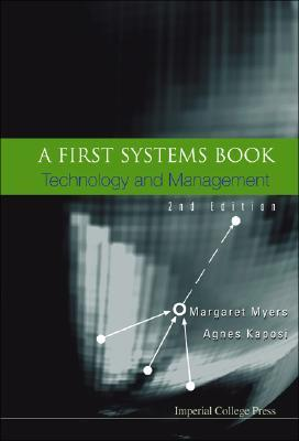 A First Systems Book: Technology And Management  by  Margaret Myers