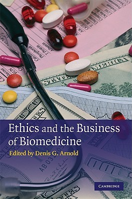 Ethical Theory and Business (Books a la Carte) Denis G. Arnold