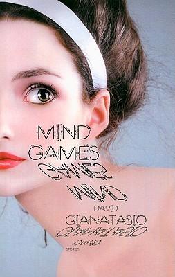 Mind Games  by  David Gianatasio