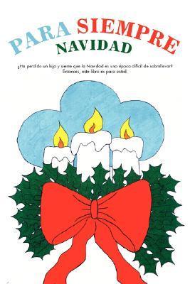 Para Siempre Navidad  by  Alma Bazan