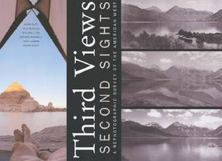 Third Views, Second Sights: A Rephotographic Survey of the American West  by  Mark Klett