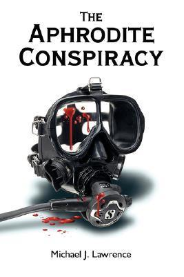 The Aphrodite Conspiracy  by  Michael  Lawrence