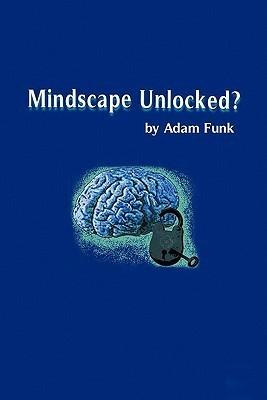 Mindscape Unlocked? Adam Funk