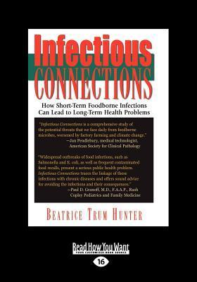 Infectious Connections (Large Print 16pt) Beatrice Trum Hunter