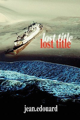 Lost Title  by  jean edouard