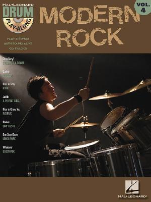 Modern Rock: Drum Play-Along Volume 4 [With CD] Hal Leonard Publishing Company