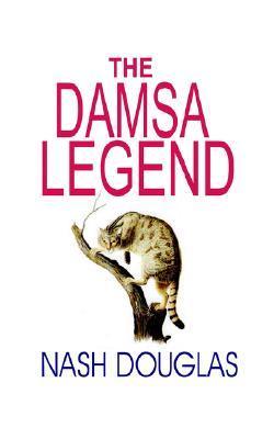 The Damsa Legend Nash Douglas