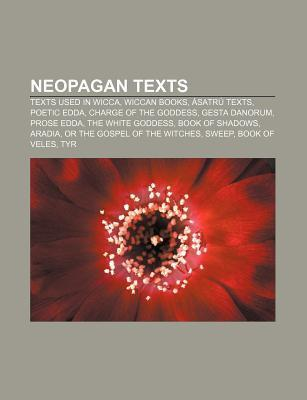 Neopagan Texts: Book of Veles, Tyr, Harvest, the Book of Blotar, Drawing Down the Moon, Green Egg, Pagan Dawn Books LLC
