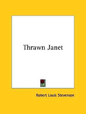 Thrawn Janet Robert Louis Stevenson