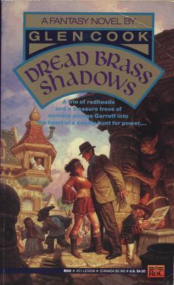 Dread Brass Shadows: A Garrett, P.I. Novel  by  Glen Cook