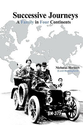Successive Journeys, a Family in Four Continents Nicholas Herbert