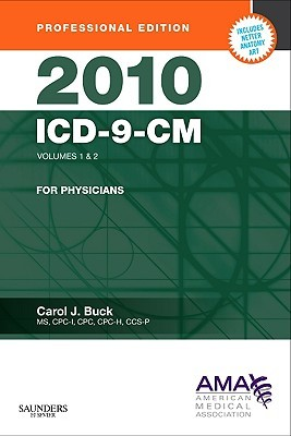 2010 Icd 9 Cm For Physicians, Volumes 1 And 2 Professional Edition (Compact) (Ama Icd 9 Cm For Physicians (Professional Compact)) Carol J. Buck