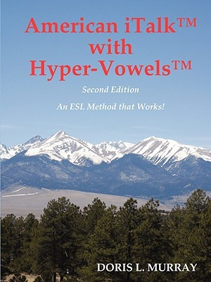 American Italk with Hyper-Vowels  by  Doris L. Murray