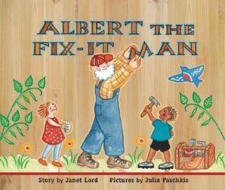 Albert the Fix-It Man Janet Lord