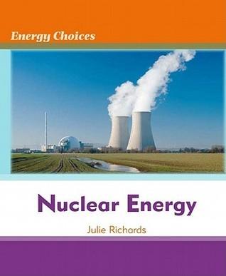 Nuclear Energy Julie Richards