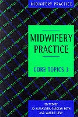Midwifery Practice Jo Alexander