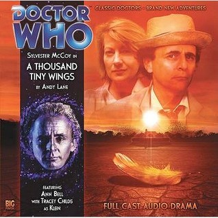 Doctor Who: A Thousand Tiny Wings (Big Finish Audio Drama, #130)  by  Andy Lane
