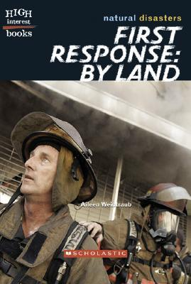 First Response: By Land  by  Aileen Weintraub