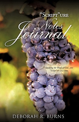 Scripture Notes Journal Deborah R. Burns