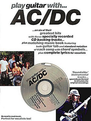 Play Guitar with AC/DC [With CD] Music Sales Corporation