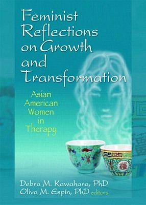 Feminist Therapy Latina Women: Personal and Social Voices  by  Debra M. Kawahara