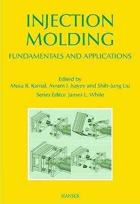 Injection Molding: Technology and Fundamentals  by  Musa R. Kamal