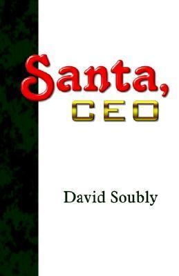 Santa, CEO David Soubly