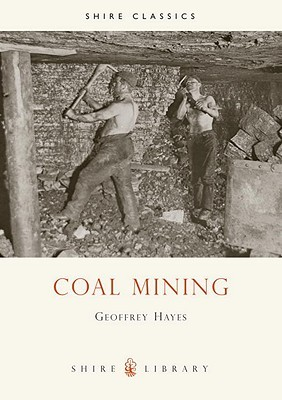 Coal Mining  by  G. Hayes