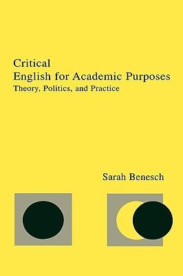 Critical English for Academic CL Sarah Benesch