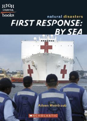 First Response Sea by Aileen Weintraub