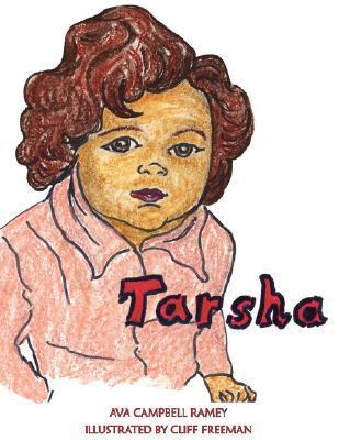 Tarsha  by  Ava Campbell Ramey