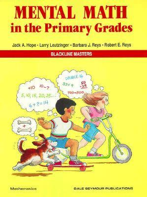Mental Math in the Primary Grades 01614 Jack Hope