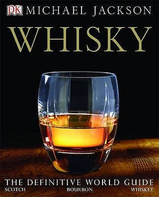 Encyclopedia Of Whisky Michael James Jackson
