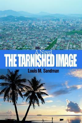 The Tarnished Image  by  Louis Sandman