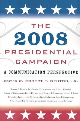 George W. Bush Presidency: A Rhetorical Perspective  by  Robert E. Denton Jr.
