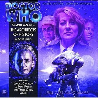 Doctor Who: The Architects of History (Big Finish Audio Drama, #132) Steve Lyons