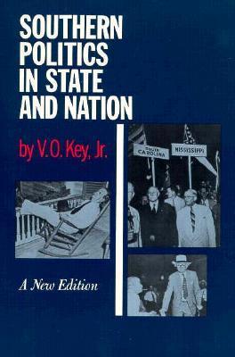 Southern Politics In State & Nation  by  V.O. Key
