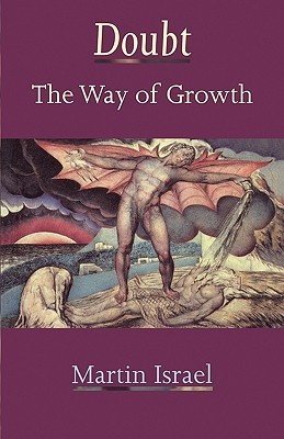 Doubt: The Way Of Growth Martin Israel