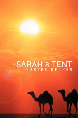 Sarahs Tent Hester Beukes