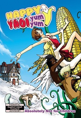 Happy Yaoi Yum Yum, Volume 1  by  Yamila Abraham