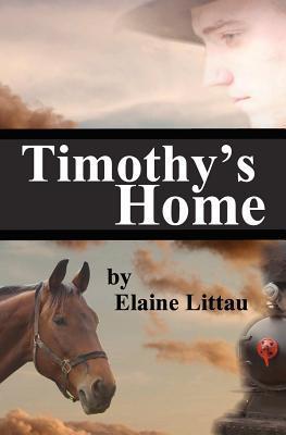 Timothys Home (Nans Heritage #5) Elaine Littau
