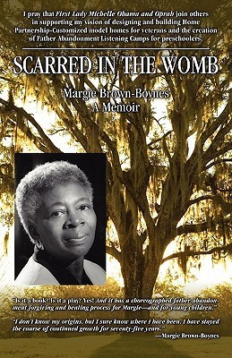 Scarred in the Womb  by  Margie Brown-Boynes