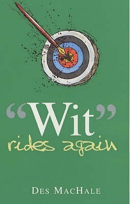 Wit Rides Again Des MacHale