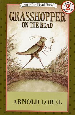 Grasshopper On The Road Book And Tape (I Can Read Book 2)  by  Arnold Lobel