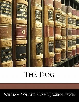 The Dog William Youatt