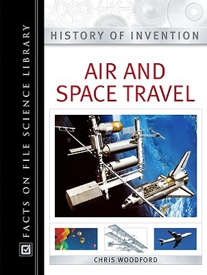 Air and Space Travel Chris Woodford