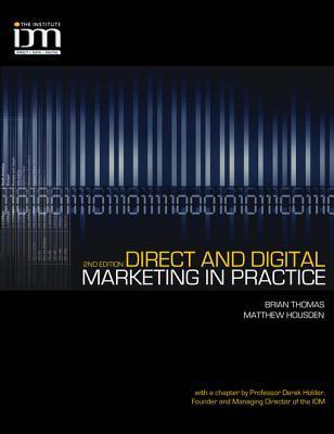 Direct and Digital Marketing in Practice  by  Brian Thomas