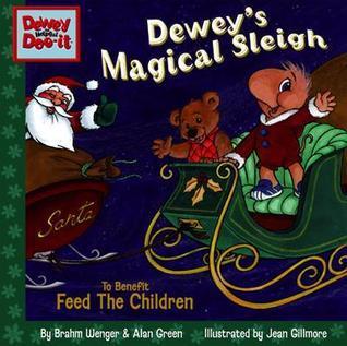 Deweys Magical Sleigh, from the Dewey Doo-it Series  by  Brahm Wenger